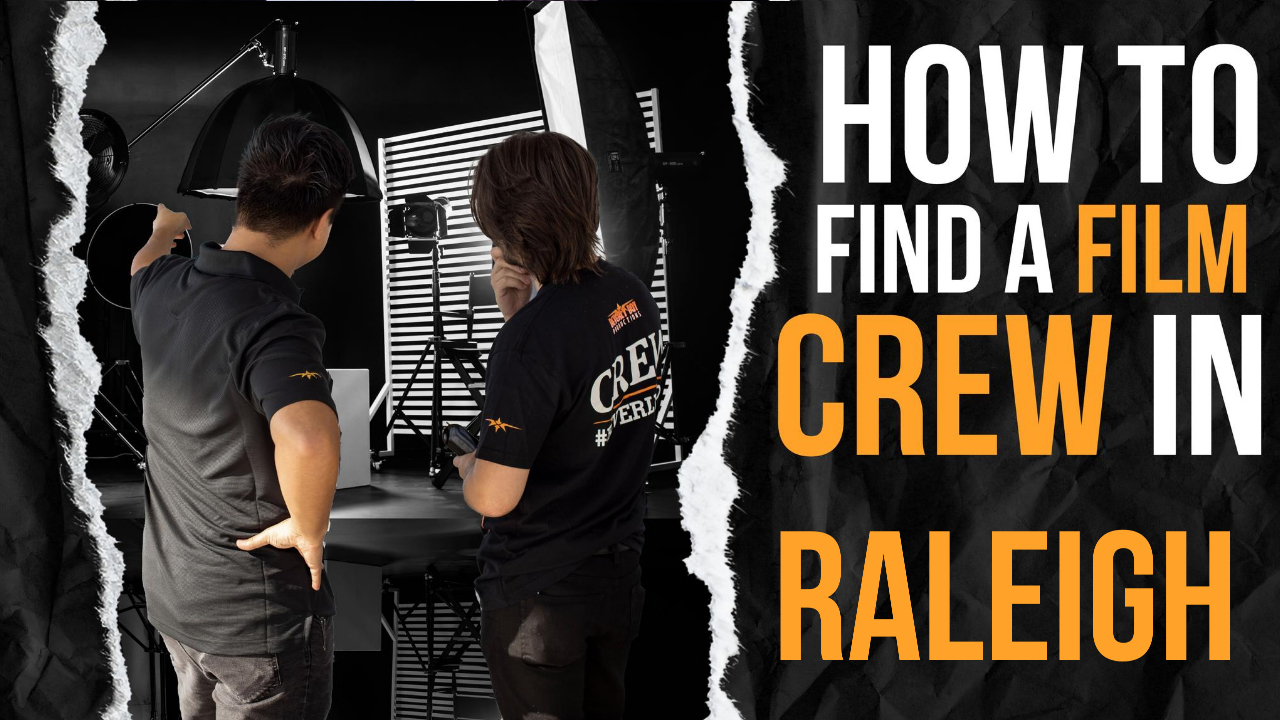 How to Hire a Film Crew in Raleigh
