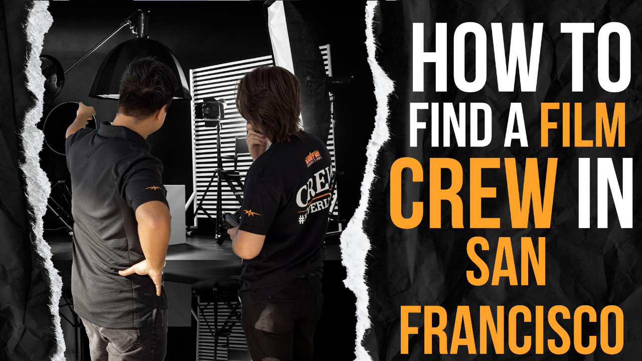 How to Hire a Film Crew in San Francisco