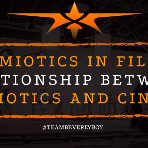 Semiotics in Film- Relationship Between Semiotics and Cinema