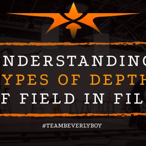 Understanding Types of Depth of Field in Film