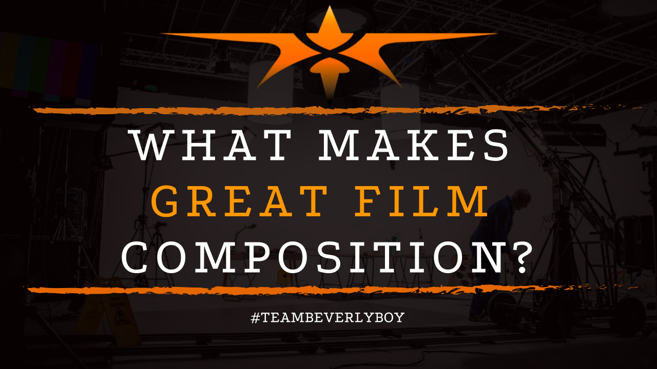 What Makes Great Film Composition