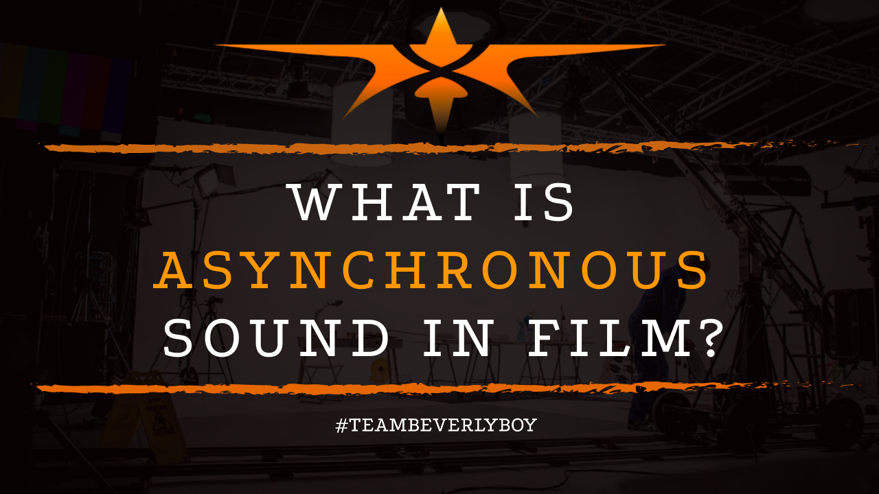 What is Asynchronous Sound in Film