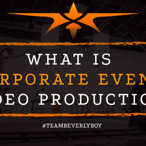 What is Corporate Event Video Production