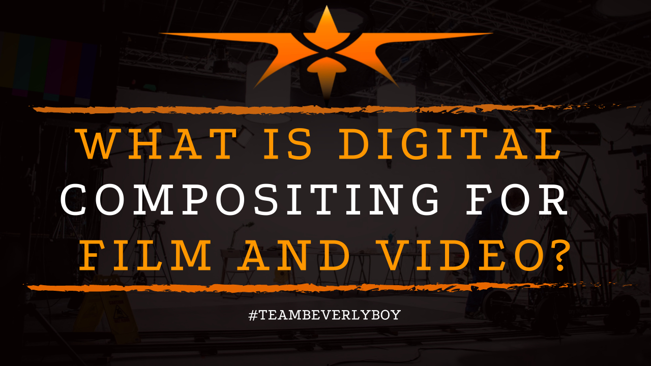 What is Digital Compositing for Film and Video