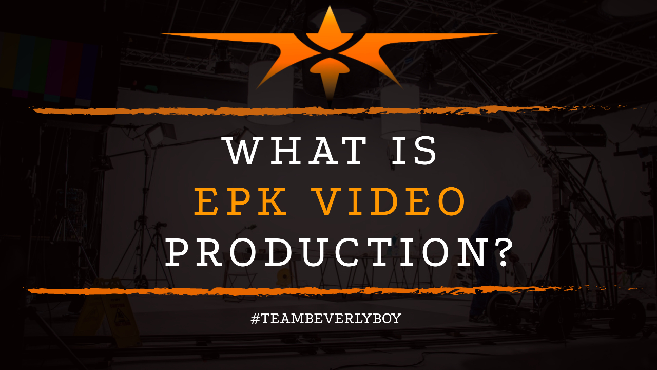 What is EPK Video Production