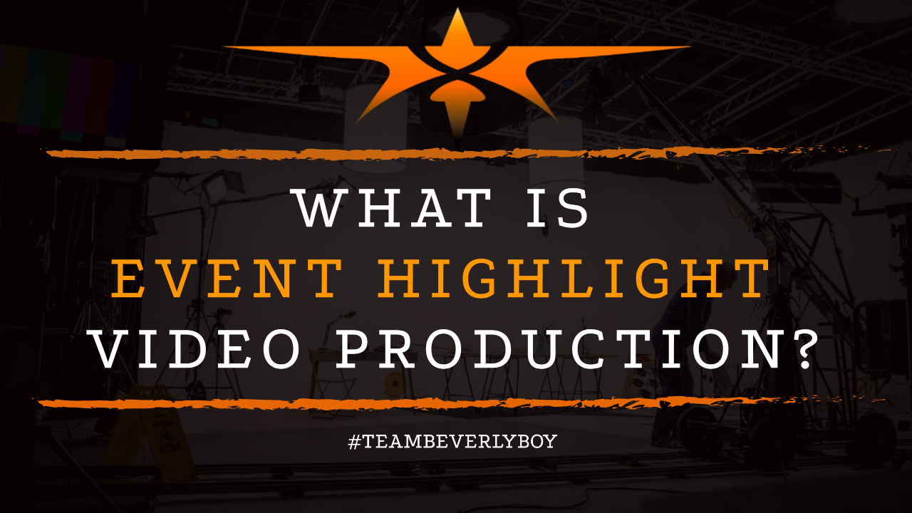 What is Event Highlight Video Production-