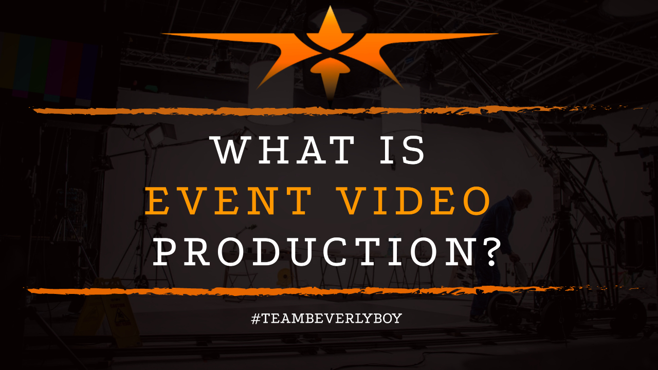 What is Event Video Production