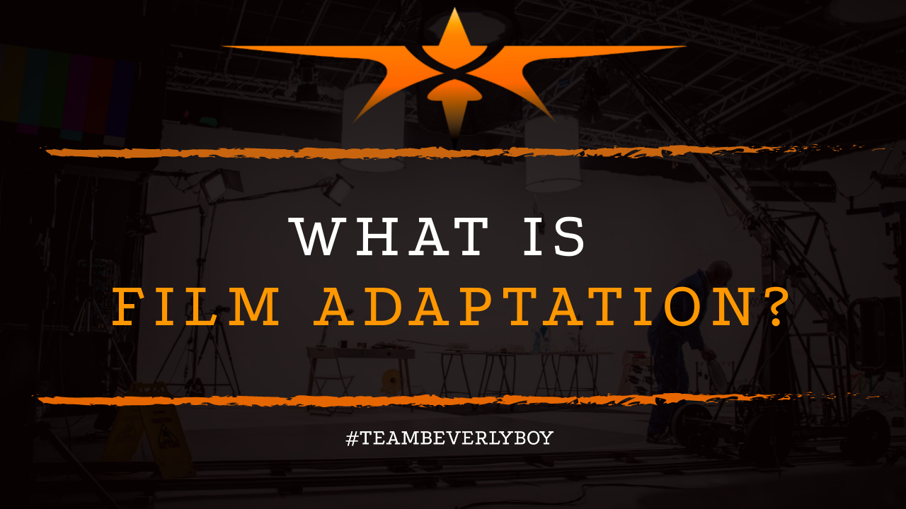 What is Film Adaptation