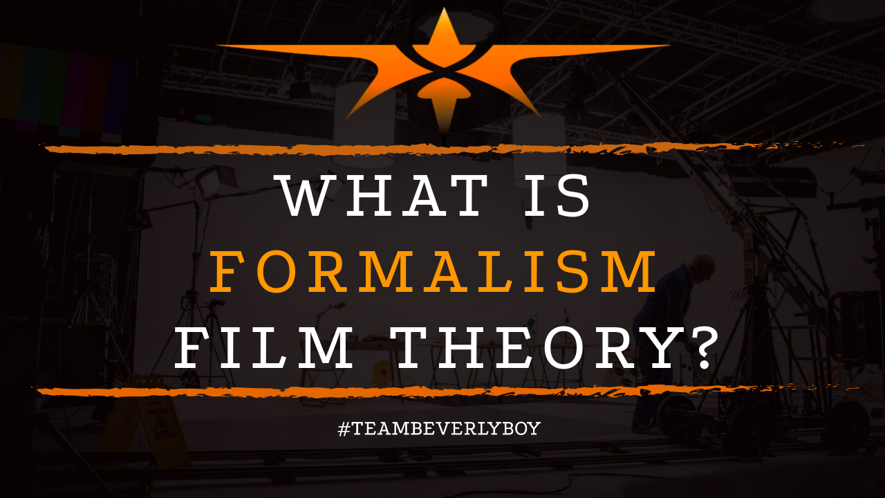 What is Formalism Film Theory