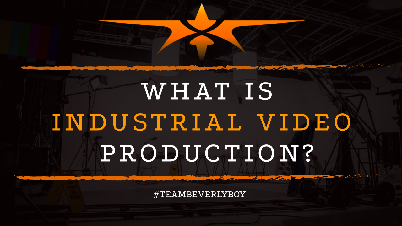 What is Industrial Video Production
