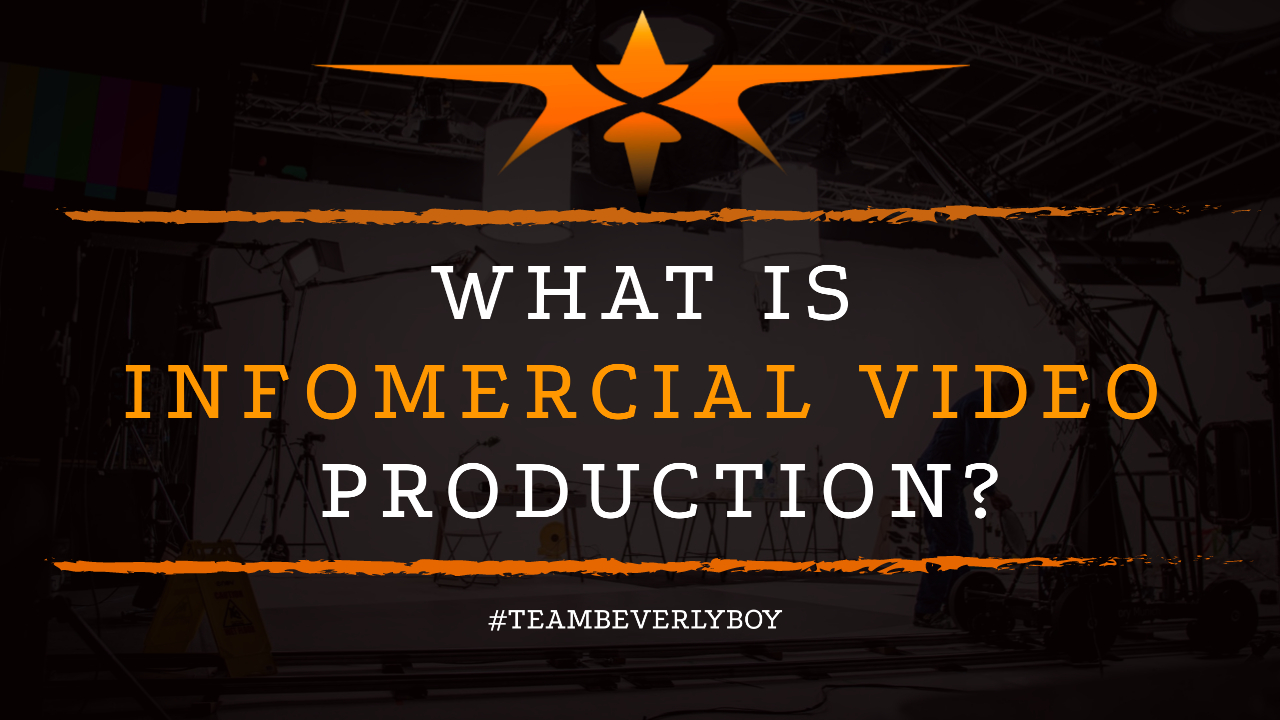 What is Infomercial Video Production