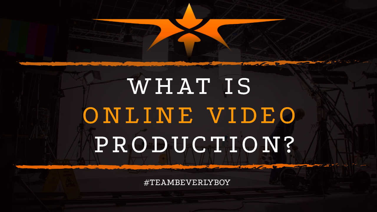 What is Online Video Production