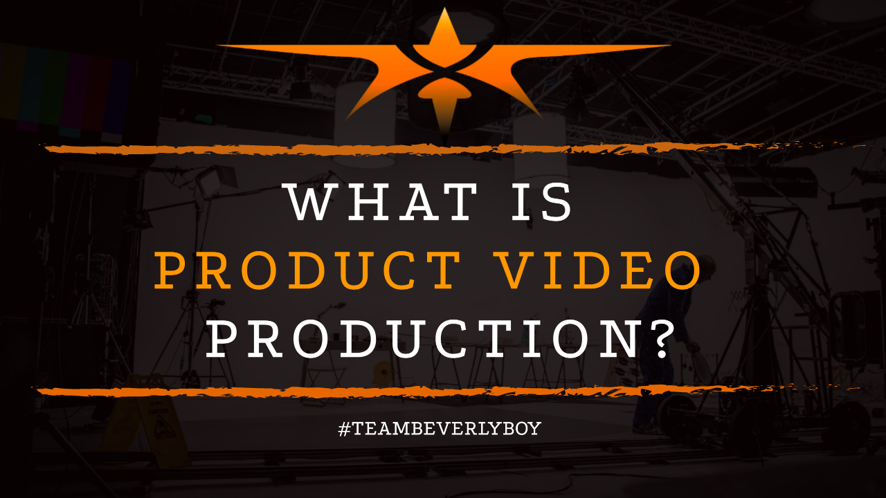 What is Product Video Production