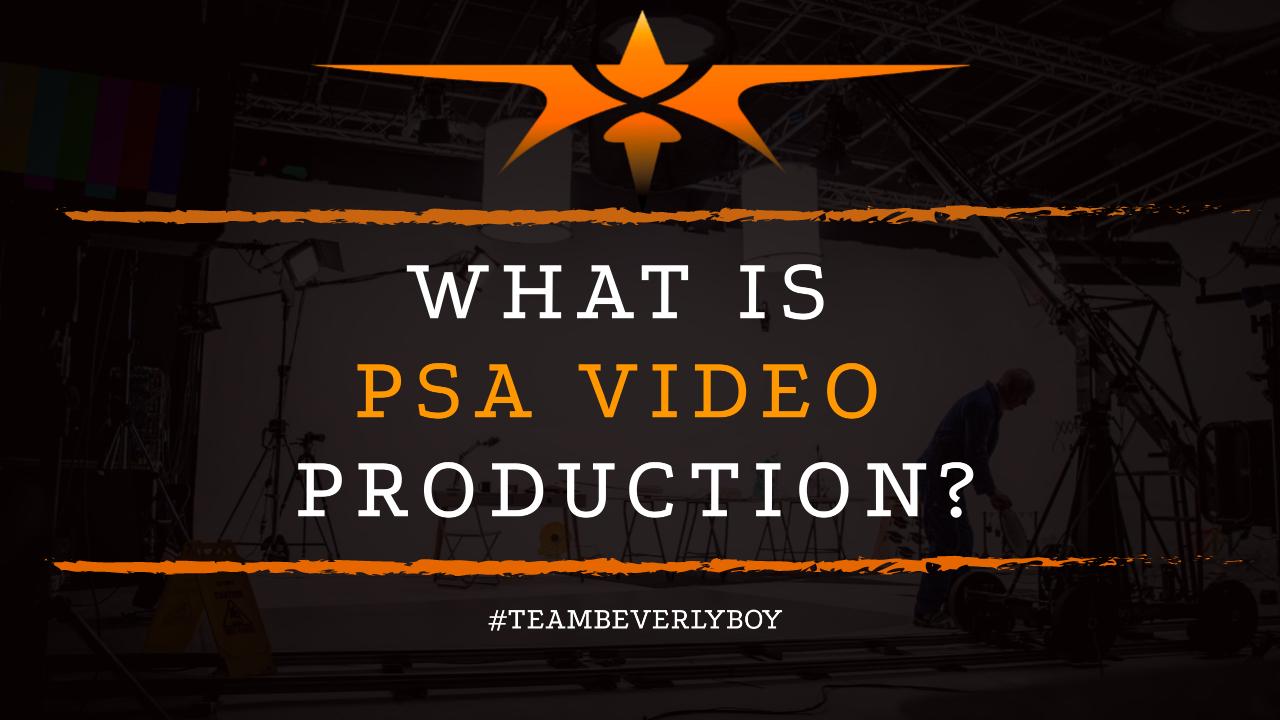What is Public Service Announcement Video Production