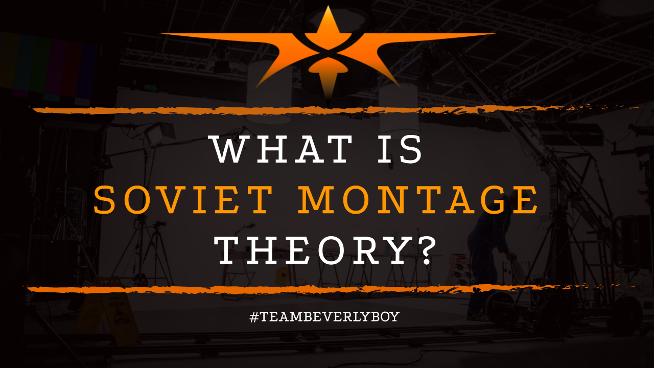 What is Soviet Montage Theory