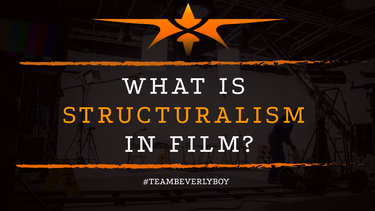 What is Structuralism in Film