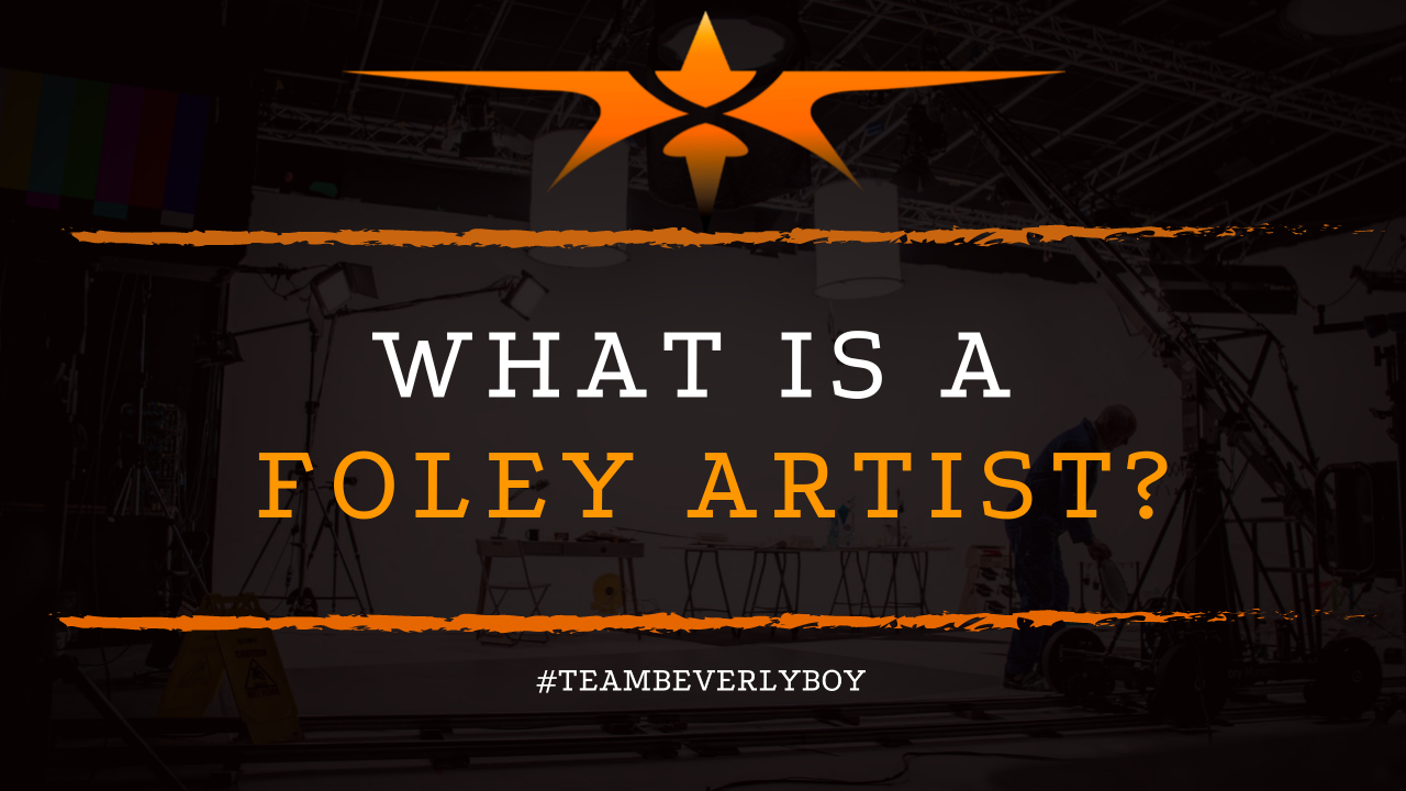 What is a Foley Artist