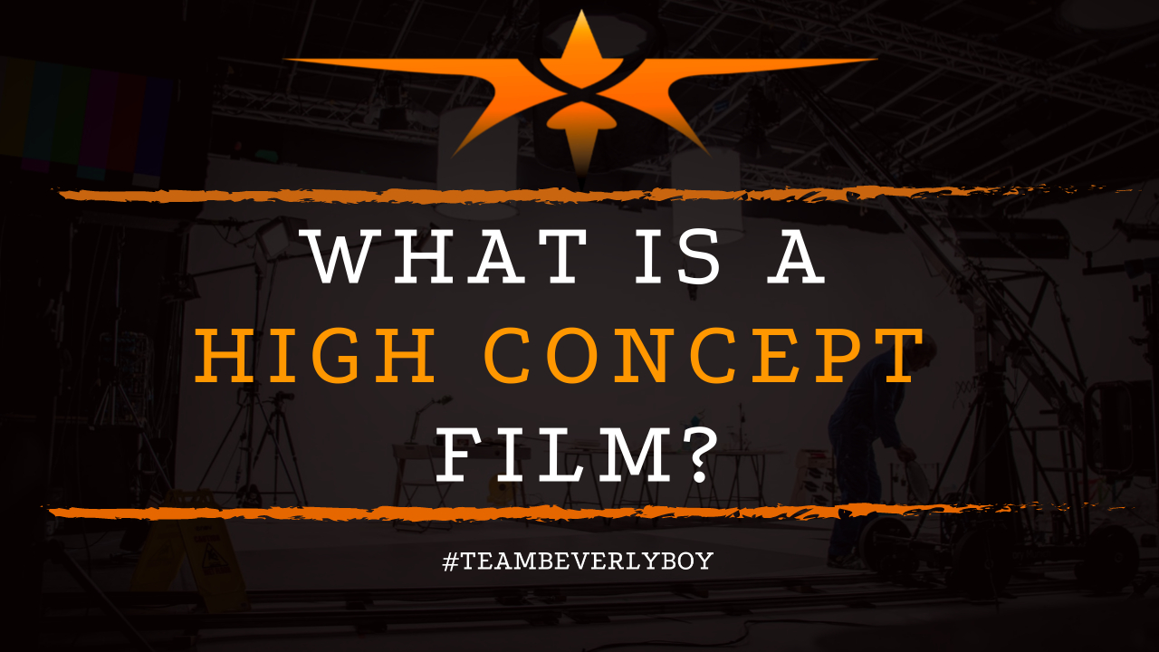 What is a High Concept Film