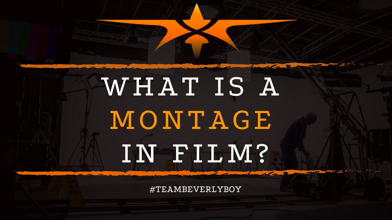 What is a Montage in Film