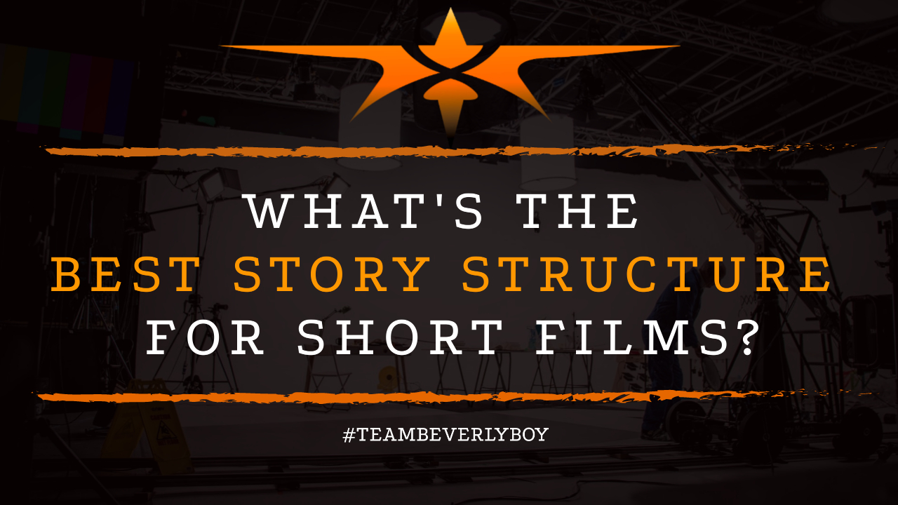 What's the Best Story Structure for Short Films