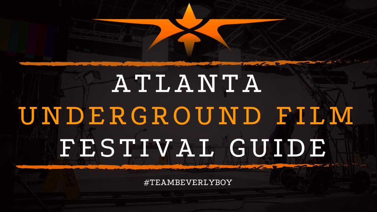 Atlanta Underground Film Festival Guide