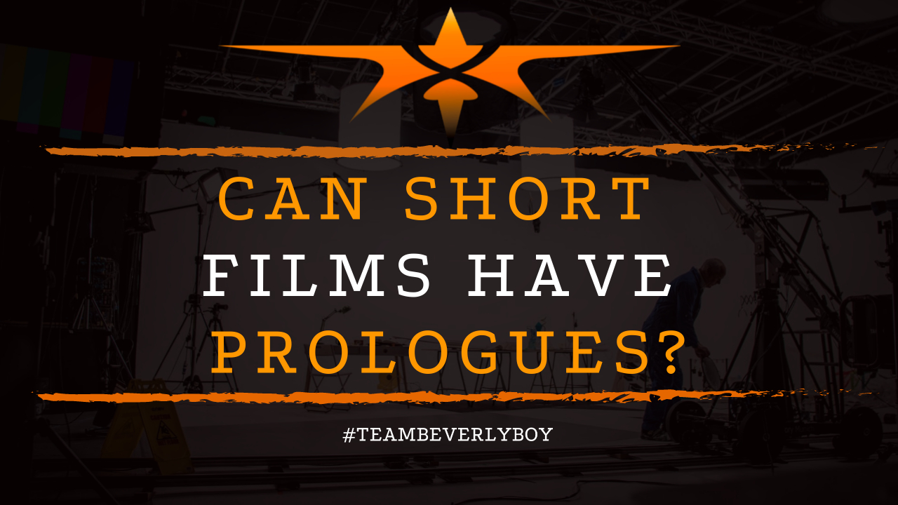Can Short Films Have Prologues