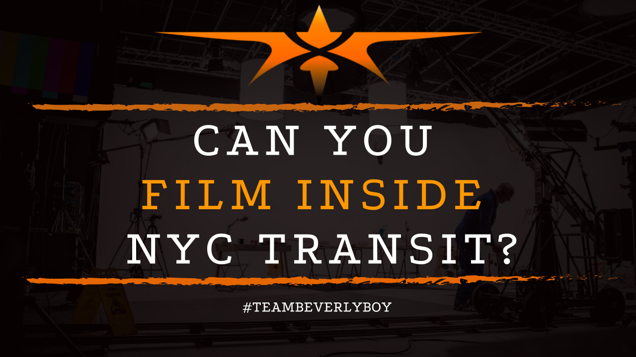 Can You Film Inside NYC Transit