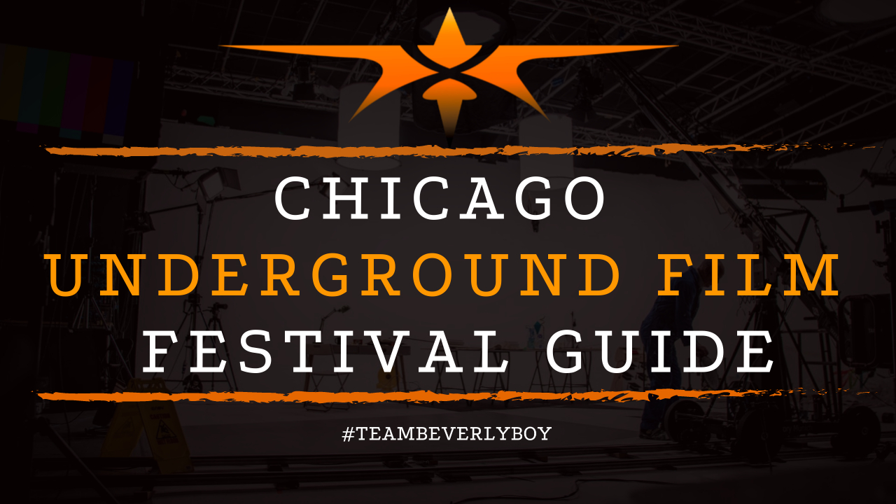 Chicago Underground Film Festival Guide