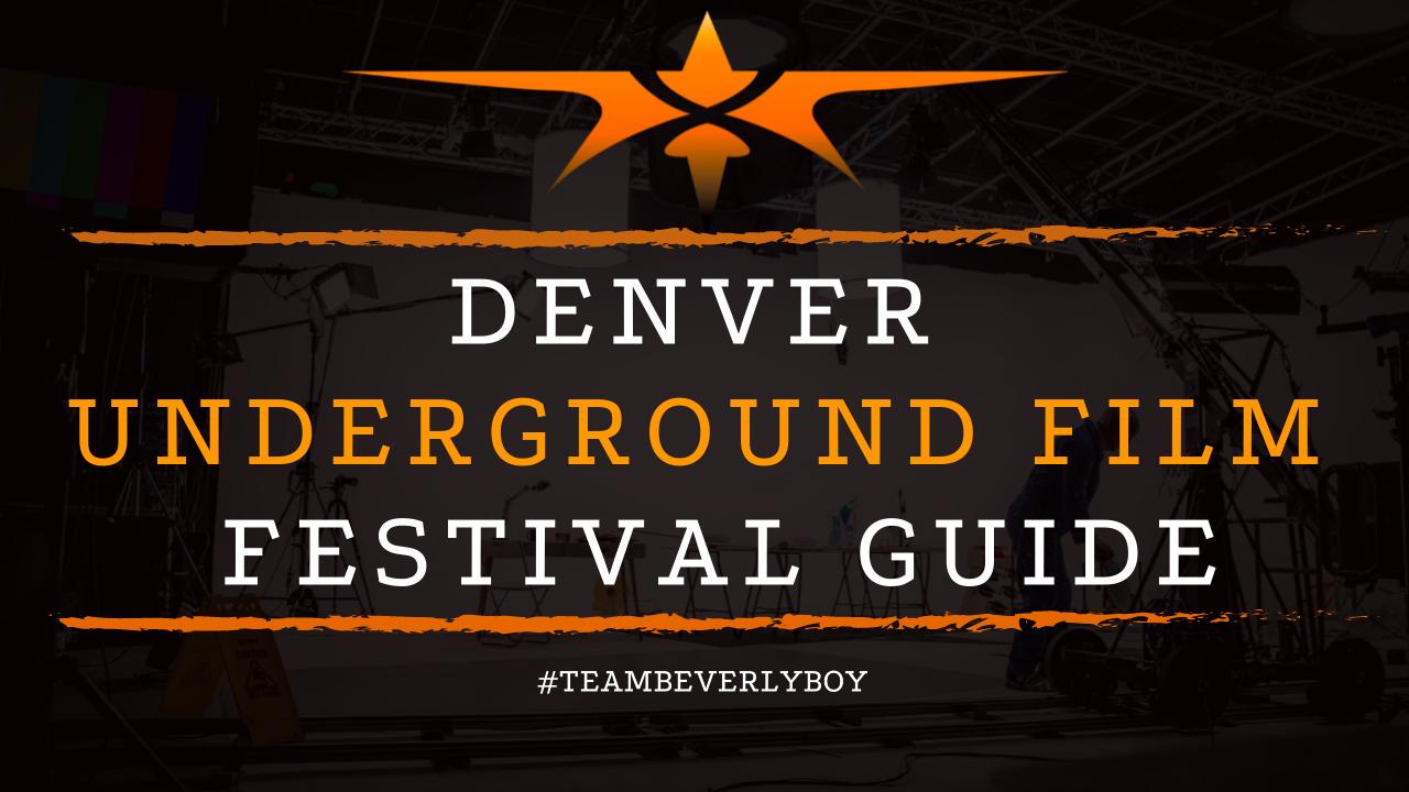 Denver Underground Film Festival Guide