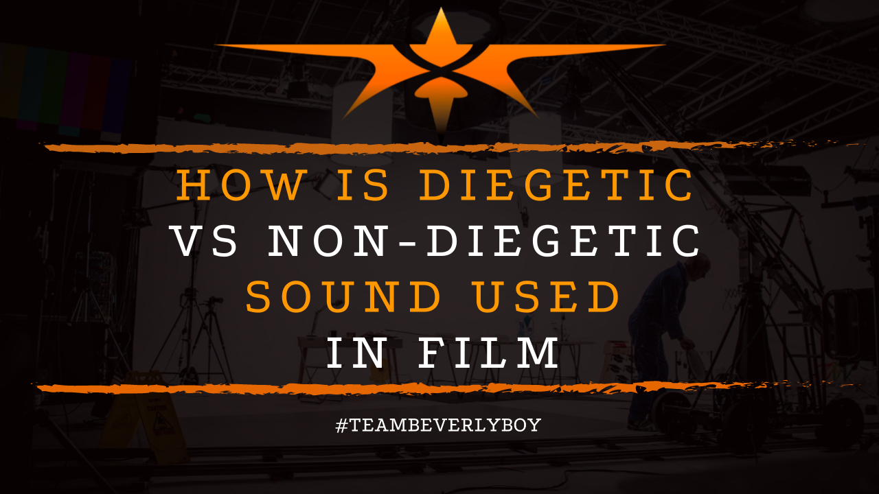 How is Diegetic vs Non-Diegetic Sound Used in Film