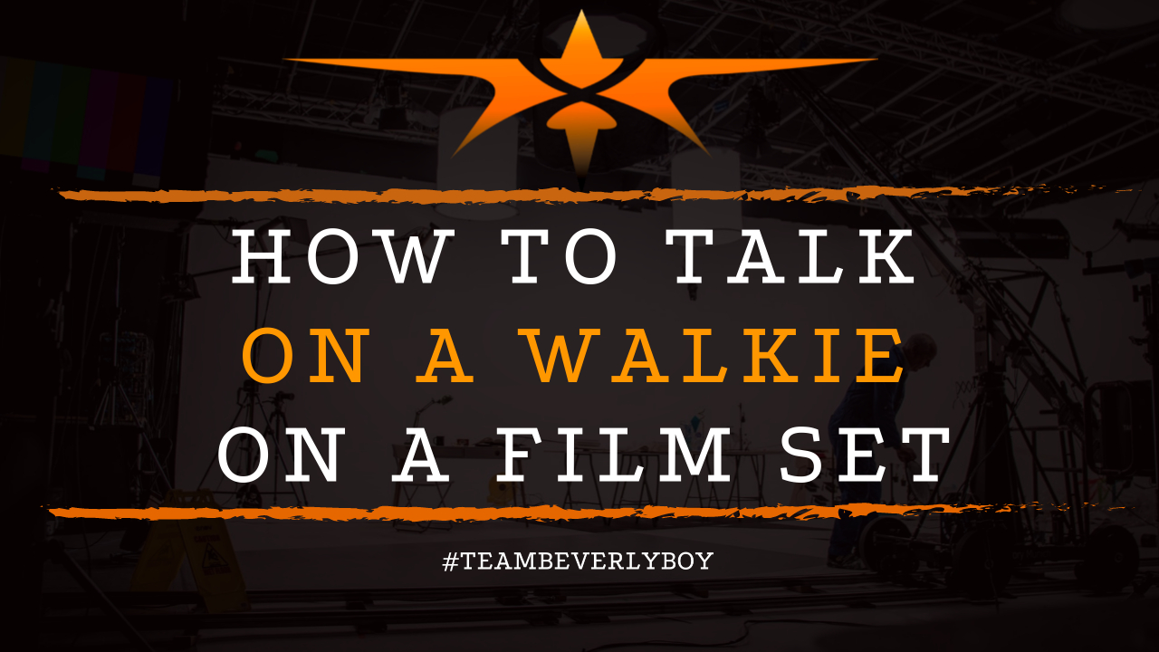 How to Talk on a Walkie on a Film Set