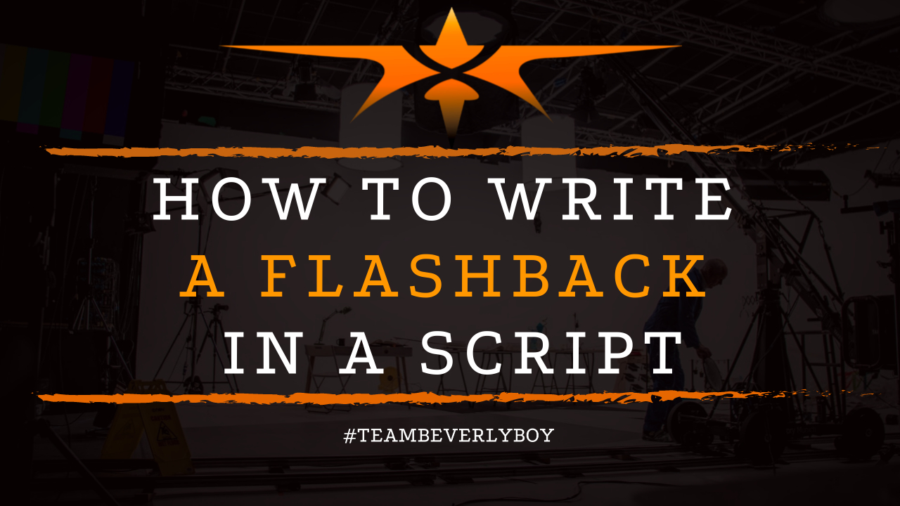 How to Write a Flashback in a Script
