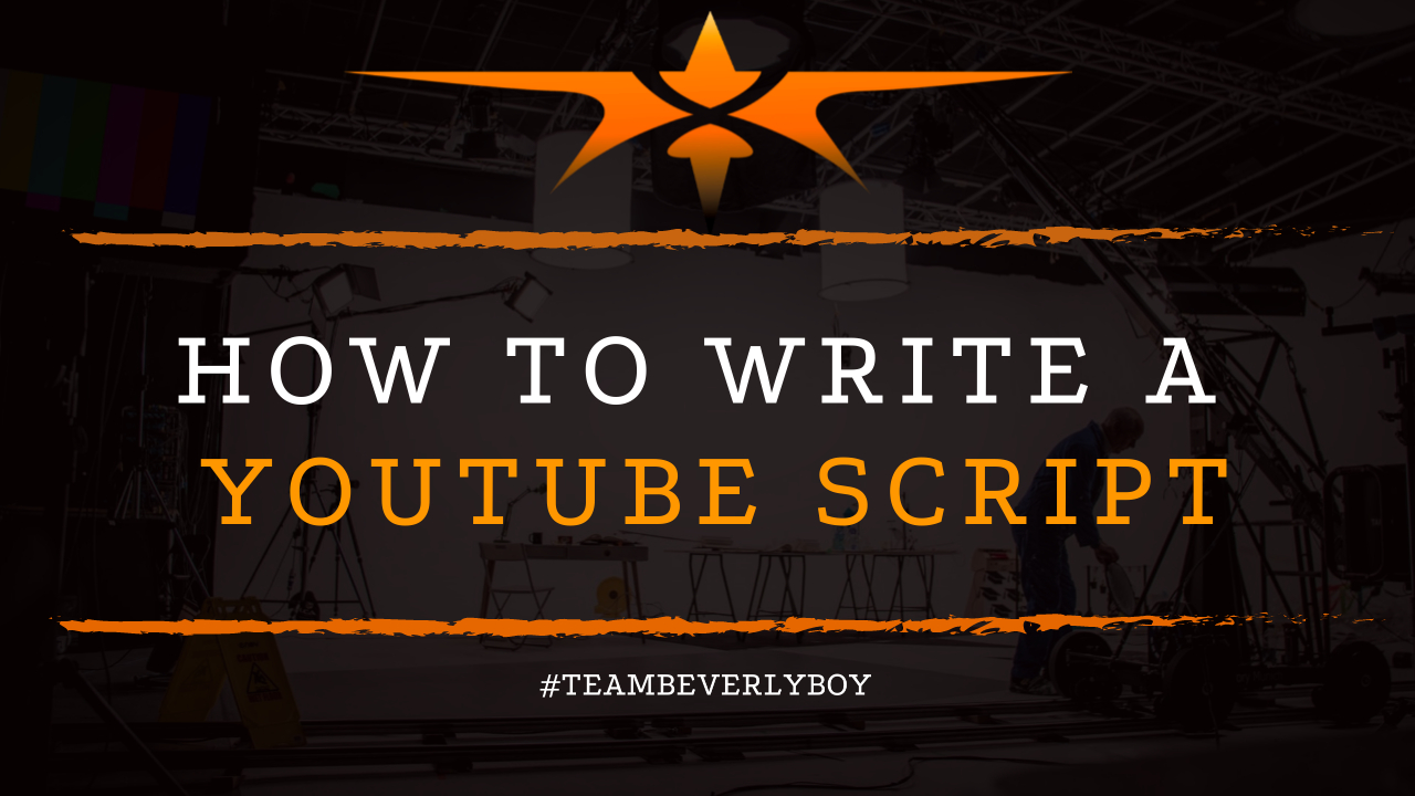 How to Write a YouTube Script