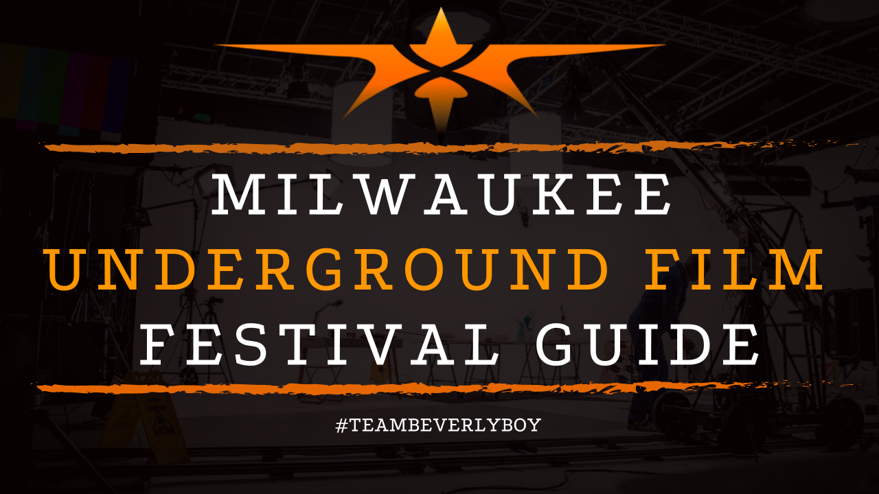 Milwaukee Underground Film Festival Guide
