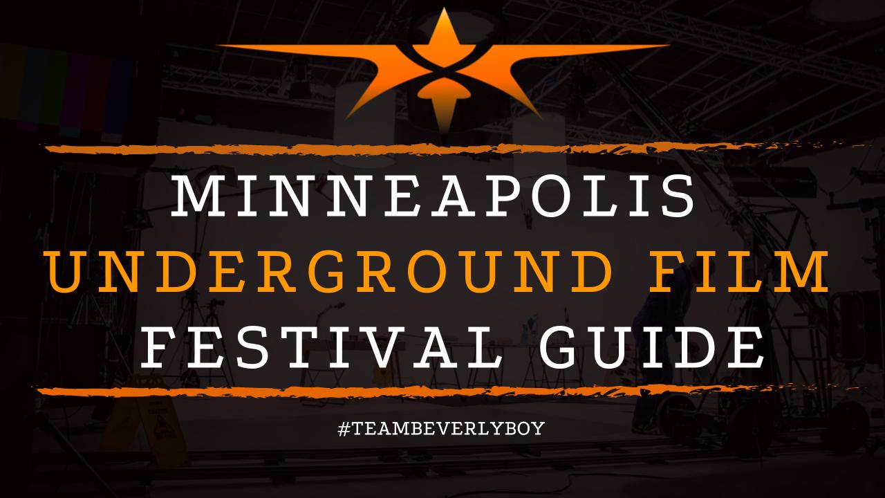 Minneapolis Underground Film Festival Guide