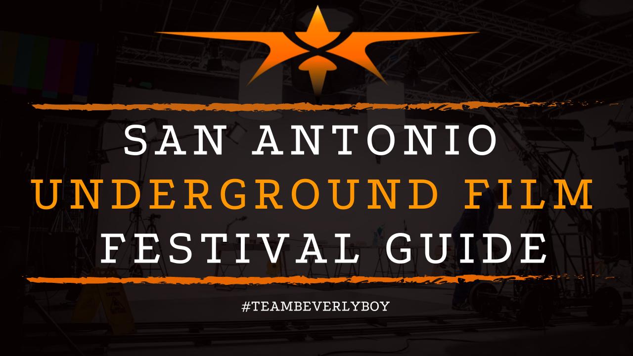 San Antonio Underground Film Festival Guide