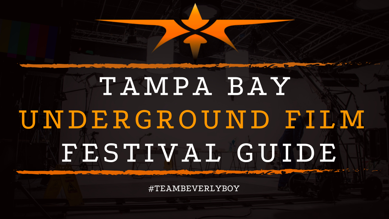 Tampa Bay Underground Film Festival Guide