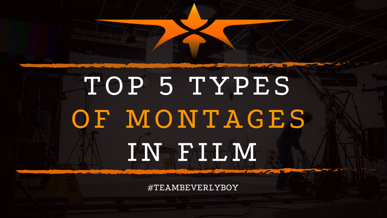 Top 5 Types of Montages in Film