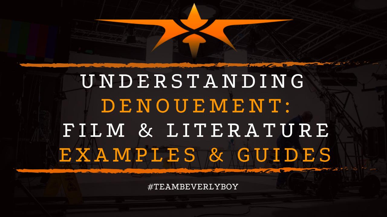 Understanding Denouement- Film & Literature Examples & Guides
