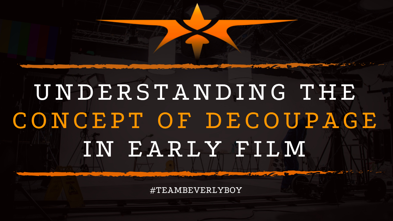 Understanding the Concept of Decoupage in Early Film