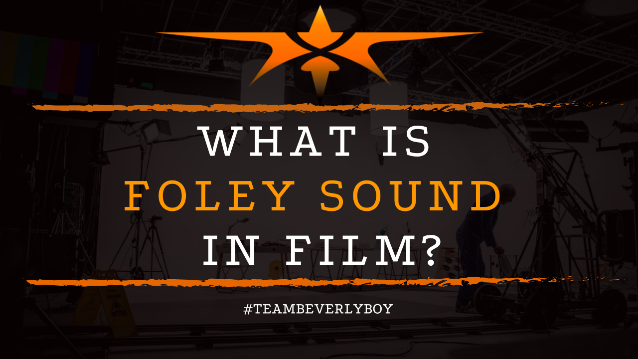What is Foley Sound in Film
