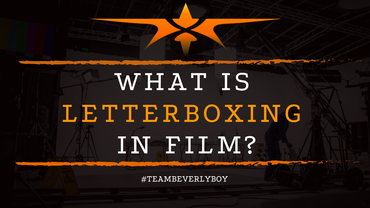 What is Letterboxing in Film