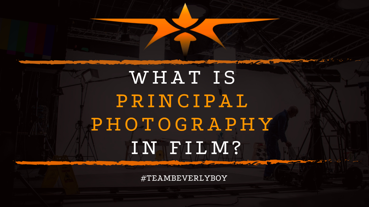 What is Principal Photography in Film
