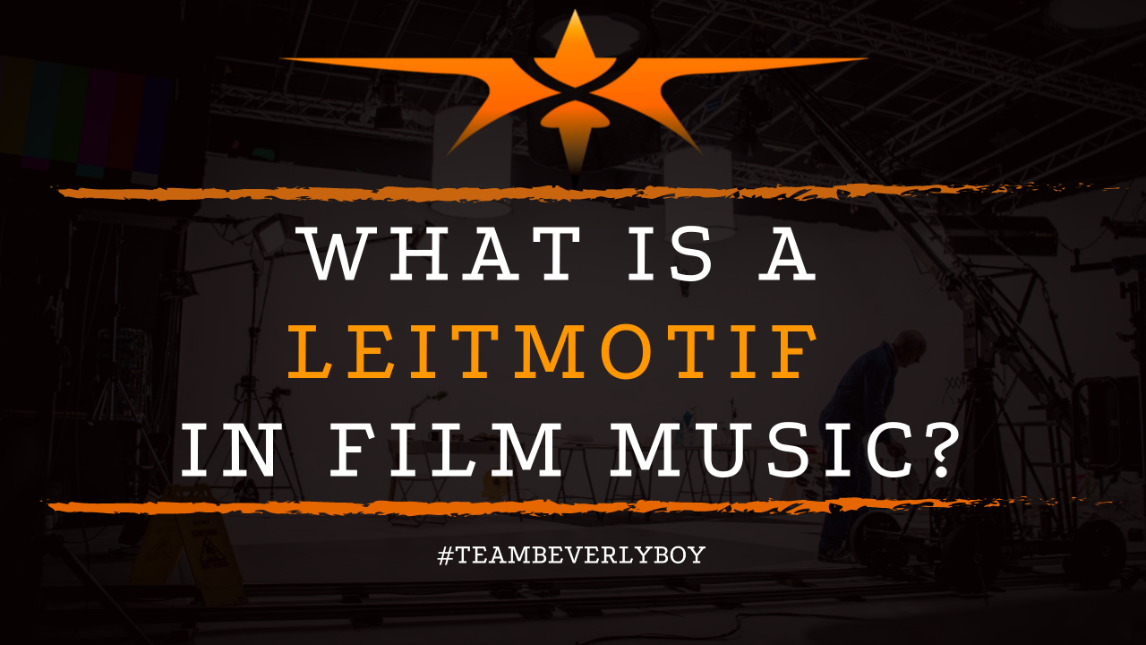 What is a Leitmotif in Film Music