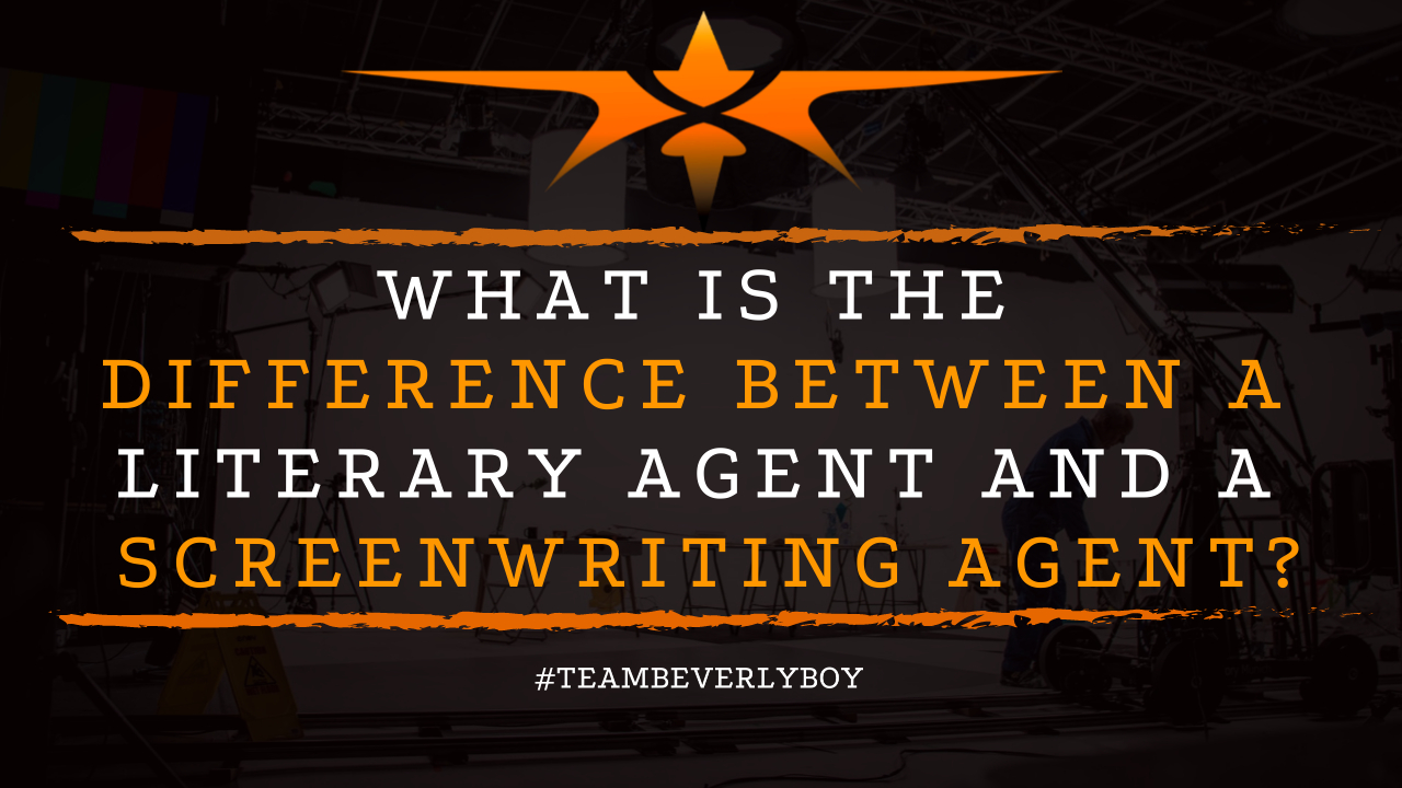 What is the Difference Between a Literary Agent and a Screenwriting Agent