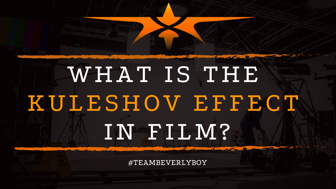 What is the Kuleshov Effect in Film