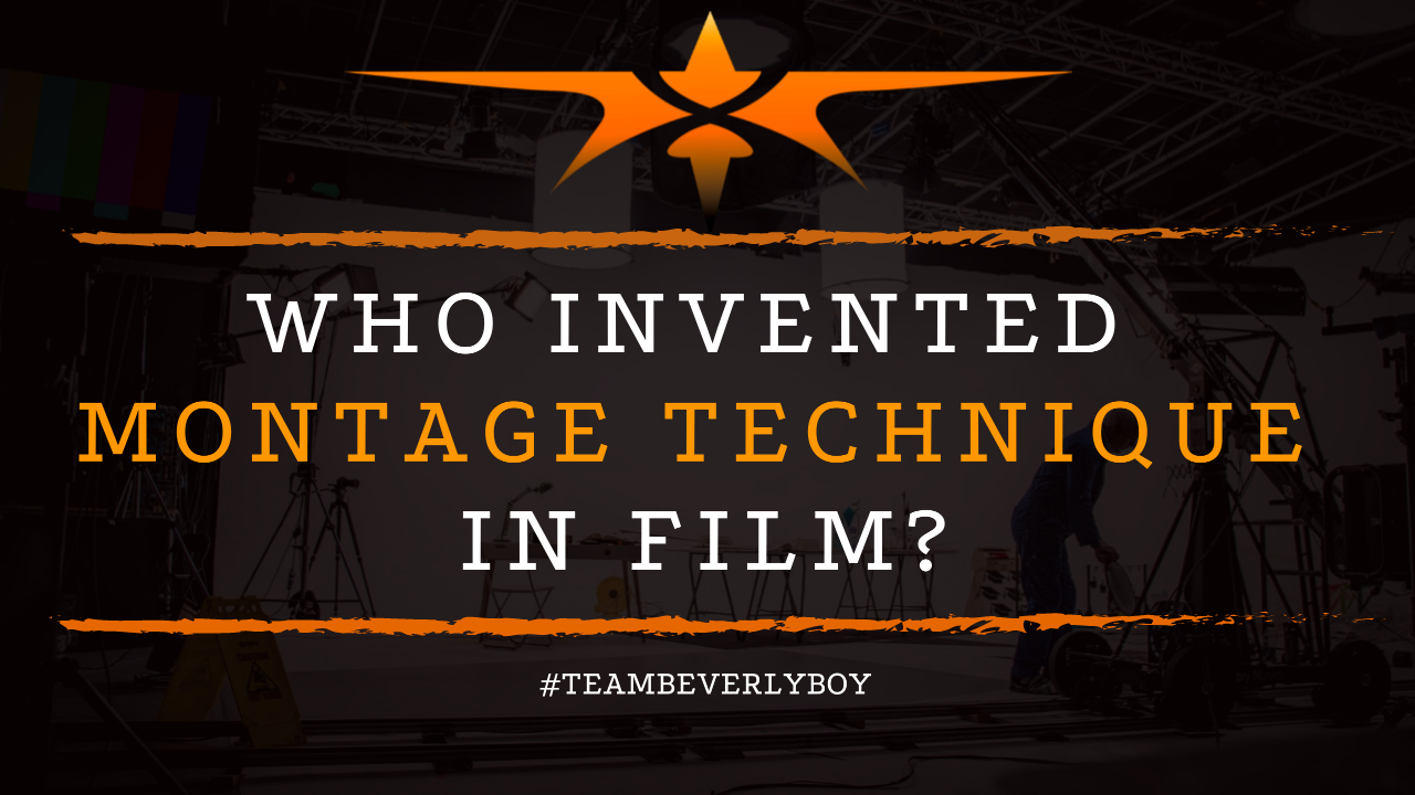 Who Invented Montage Technique in Film