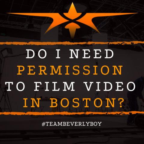 Do I Need Permission to Film Video in Boston