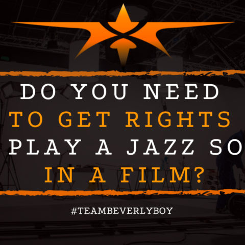 Do You Need to Get Rights to Play a Jazz Song in a Film
