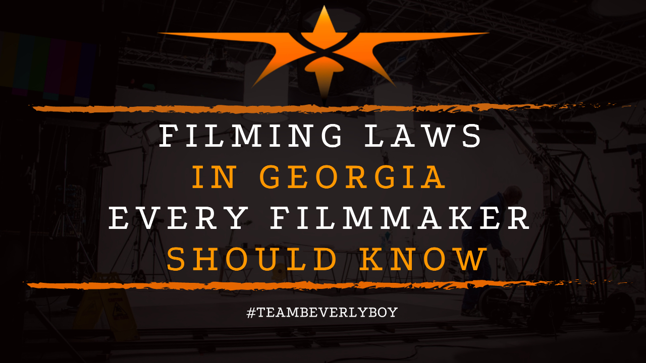 Filming Laws in Georgia Every Filmmaker Should Know